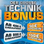 Großer Technik Bonus bei Saturn – ab 499€ Einkaufswert 50€ Gutschein, ab 999€ Einkaufswert 150€ Gutschein