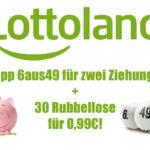1 Tipp Lotto 6 aus 49 für zwei Ziehungen + 30 Rubbellose (bis zu 2.500€ pro Los) für 0,99€ statt 9,25€